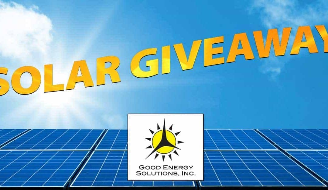 Good Energy Solutions Solar Giveaway